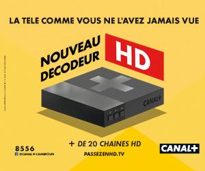 Passez en HD avec le nouveau décodeur CANAL +