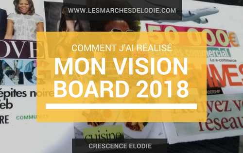 Vision Board - Crescence Elodie - Les Marches d'Elodie